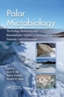 Image for Polar Microbiology : The Ecology, Biodiversity and Bioremediation Potential of Microorganisms in Extremely Cold Environments
