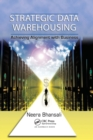 Image for Strategic data warehousing  : achieving alignment with business