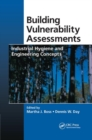 Image for Building Vulnerability Assessments : Industrial Hygiene and Engineering Concepts