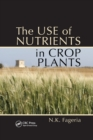 Image for The use of nutrients in crop plants