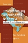Image for Programming ArcObjects with VBA  : a task-oriented approach