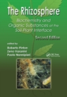 Image for The Rhizosphere : Biochemistry and Organic Substances at the Soil-Plant Interface, Second Edition