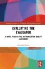 Image for Evaluating the evaluator  : a novel perspective on translation quality assessment