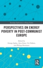 Image for Perspectives on Energy Poverty in Post-Communist Europe