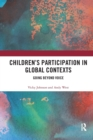 Image for Children's participation in global contexts  : going beyond voice