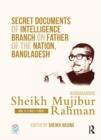 Image for Secret documents of intelligence branch on father of the nation, Bangladesh  : Bangabandhu Sheikh Mujibur RahmanVol. 2,: (1951-1952)