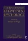 Image for The handbook of eyewitness psychologyVolume II,: Memory for people