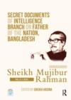 Image for Secret documents of intelligence branch on father of the nation, Bangladesh  : Bangabandhu Sheikh Mujibur RahmanVol. 3,: (1953)