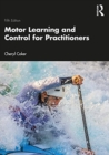 Image for Motor learning and control for practitioners