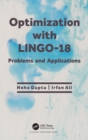 Image for Optimization with LINGO-18  : problems and applications