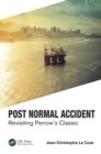 Image for Post Normal Accident : Revisiting Perrow's Classic