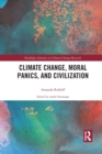 Image for Climate change, moral panics and civilization