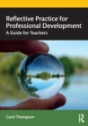 Image for Reflective practice for professional development  : a guide for teachers