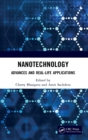 Image for Nanotechnology : Advances and Real-Life Applications