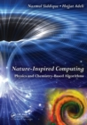 Image for Nature-inspired computing: Physics and chemistry-based algorithms
