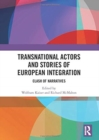 Image for Transnational actors and stories of European integration  : clash of narratives