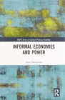 Image for Informal economies and power