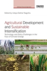 Image for Agricultural development and sustainable intensification  : technology and policy challenges in the face of climate change
