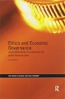 Image for Ethics and economic governance  : using Adam Smith to understand the global financial crisis