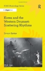 Image for Korea and the Western drumset  : scattering rhythms