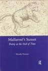 Image for Mallarme's sunset  : poetry at the end of time
