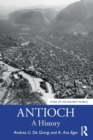 Image for Antioch  : a history