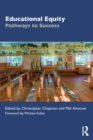 Image for Educational equity  : pathways to success