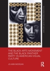 Image for The black arts movement and the Black Panther Party in American visual culture