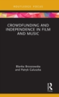 Image for Crowdfunding and independence in film and music