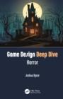 Image for Game design deep dive  : horror