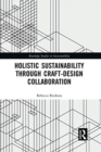 Image for Holistic sustainability through craft-design collaboration