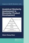 Image for Analytical similarity assessment in biosimilar product development