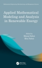 Image for Applied mathematical modeling and analysis in renewable energy