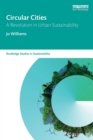 Image for Circular cities  : a revolution in urban sustainability