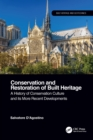 Image for Conservation and restoration of built heritage  : a history of conservation culture and its more recent developments