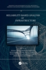 Image for Reliability-based analysis and design of structures and infrastructure