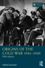 Image for The origins of the Cold War, 1941-1949