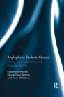 Image for Anglophone students abroad  : identity, social relationships, and language learning