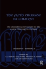 Image for The Fifth Crusade in Context : The Crusading Movement in the Early Thirteenth Century