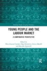 Image for Young People and the Labour Market : A Comparative Perspective