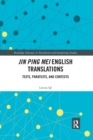Image for Jin Ping Mei English translations  : texts, paratexts and contexts