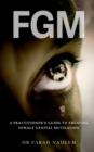 Image for FGM - A Practitioner's Guide to Treating Female Genital Mutilation