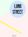 Image for Luna Street Volume 1