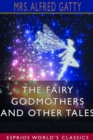 Image for The Fairy Godmothers and Other Tales (Esprios Classics)