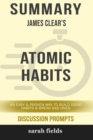 Image for Summary : James Clear's Atomic Habits: An Easy and Proven Way to Build Good Habits and Break Bad Ones