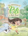 Image for The Adventures of Pili in New York. Dual Language Chinese Books for Children ( Bilingual English - Mandarin )