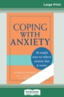 Image for Coping with Anxiety (16pt Large Print Edition)