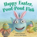 Image for Happy Easter, pout-pout fish
