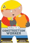 Image for Today I'm a construction worker