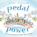 Image for Pedal power  : how one community became the bicycle capital of the world
